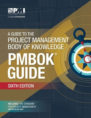 6. The Project Management Body of Knowledge (PMBOK® Guide), 6th Edition